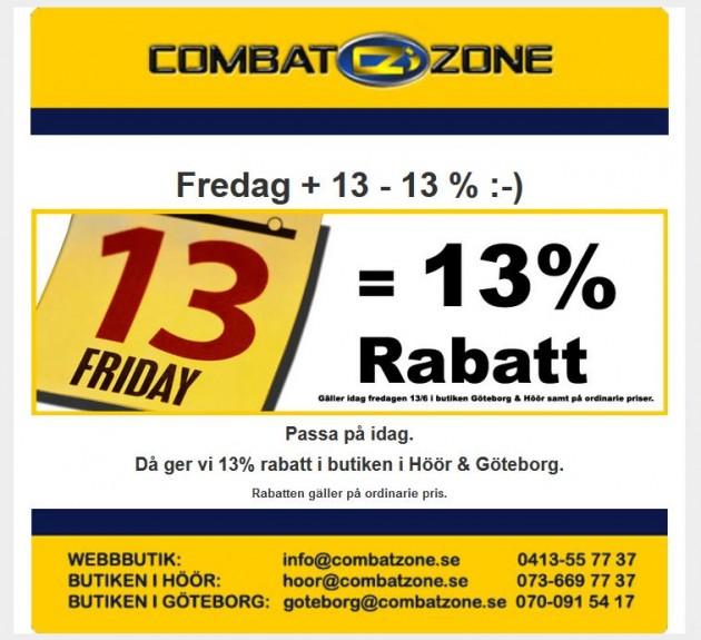 Combat Zone: Fredag + 13 - 13% = :-)