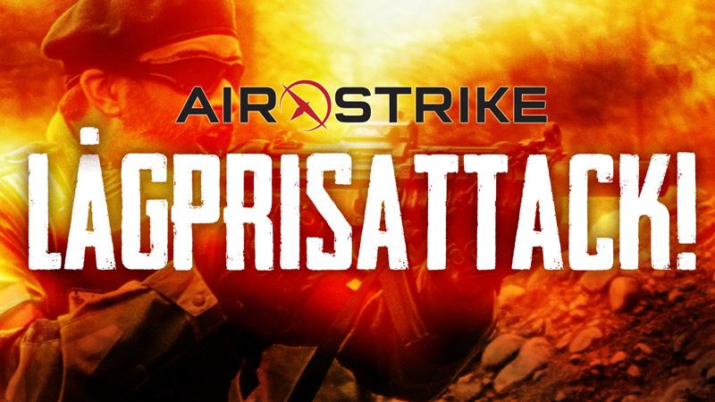 AirStrike lågprisattack
