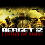 Berget 12 – Lords of War