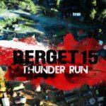 Berget 15: Thunder Run denna vecka
