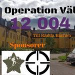 Operation Välfärd samlade in över 12 000 kr