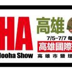 25th Hooha Show 5-7 juli i Taiwan